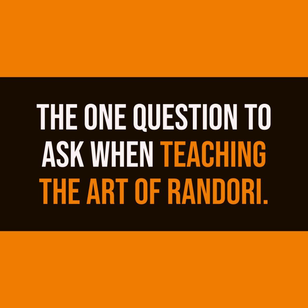 the art of randori