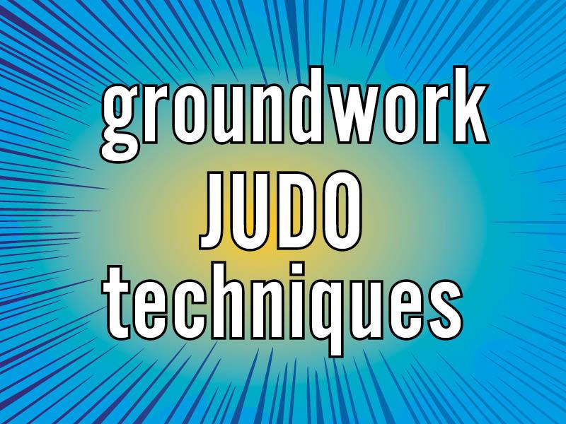 groundwork judo techniques
